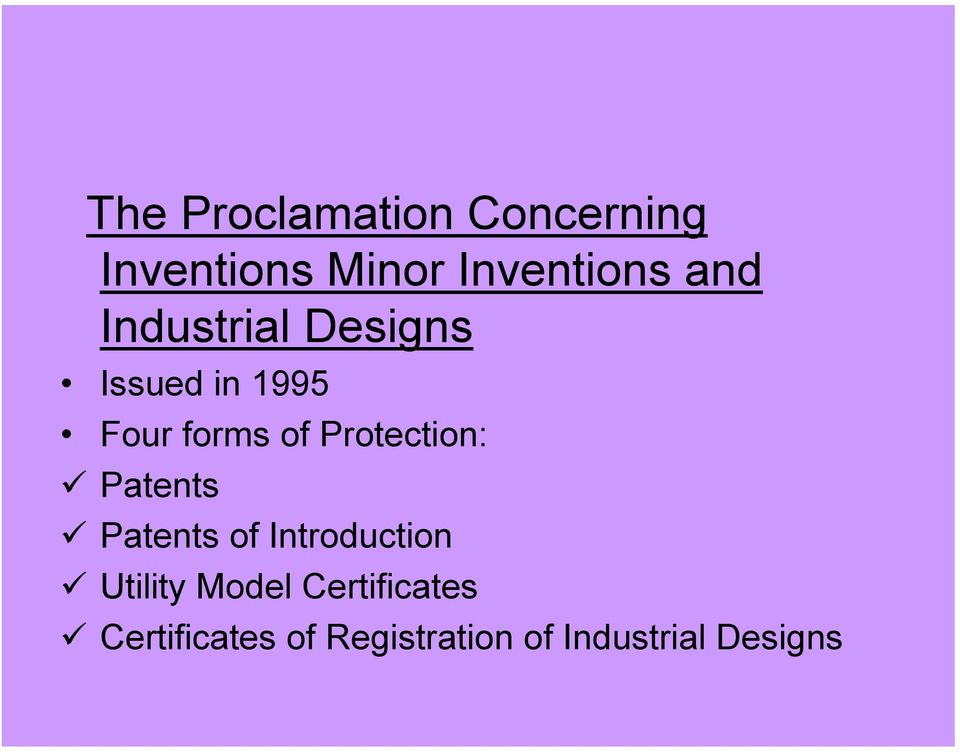 Protection:! Patents! Patents of Introduction!