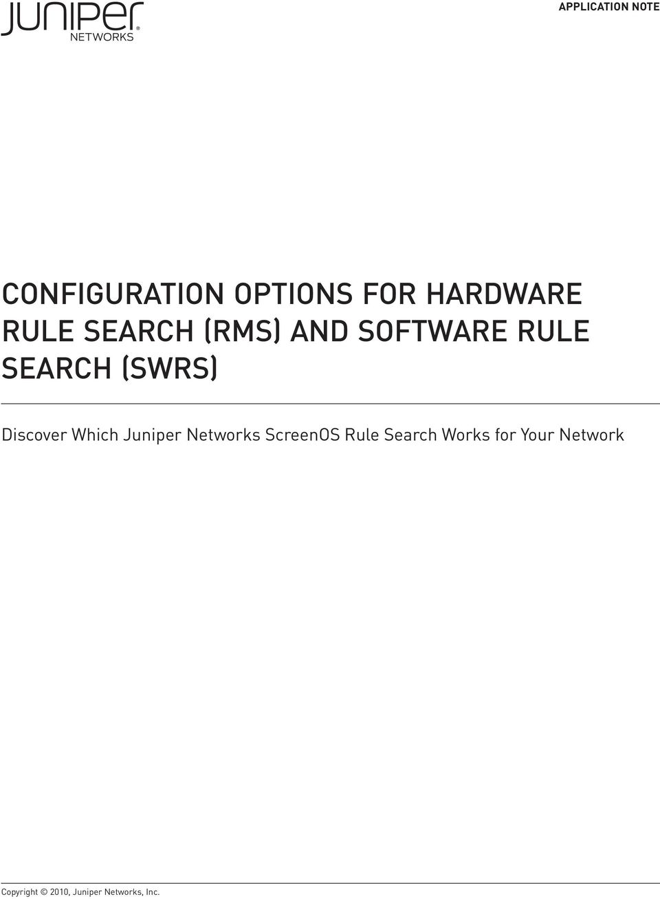 Discover Which Juniper Networks ScreenOS Rule Search