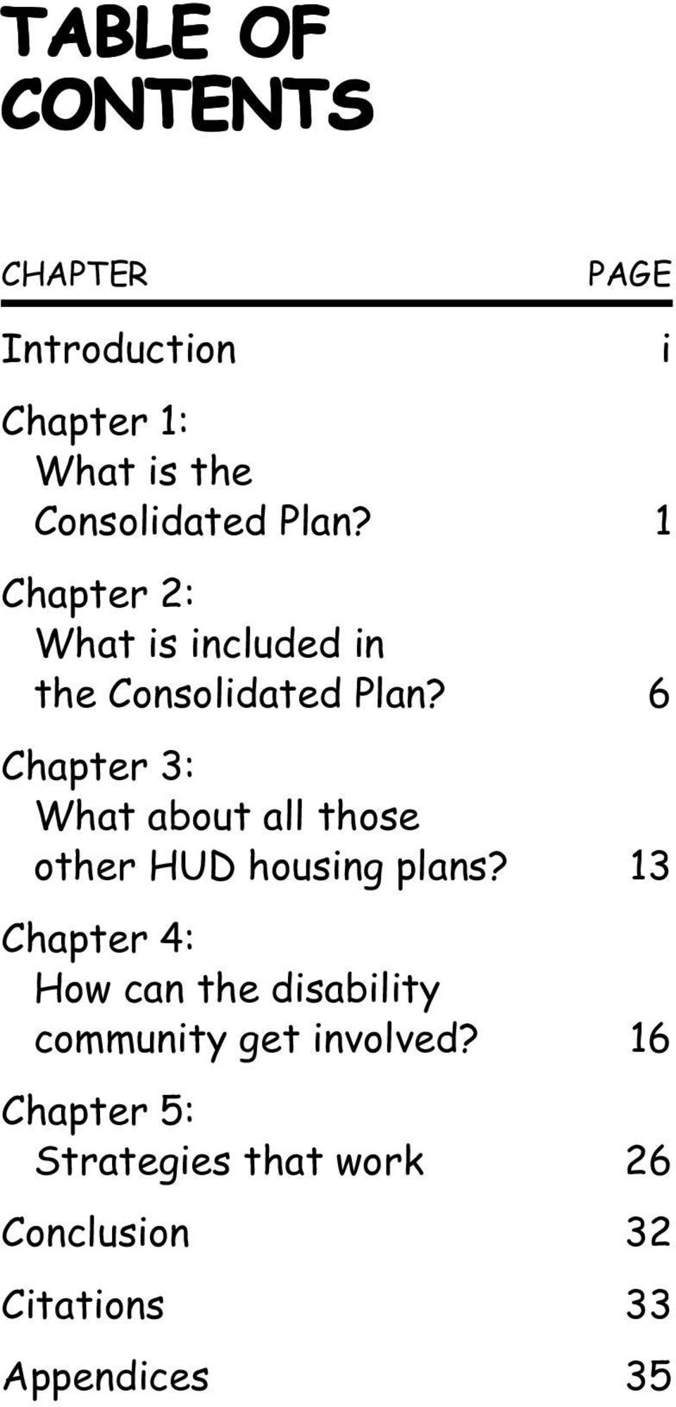 6 Chapter 3: What about all those other HUD housing plans?