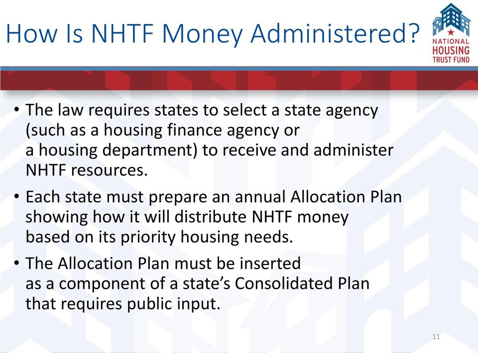 department) to receive and administer NHTF resources.