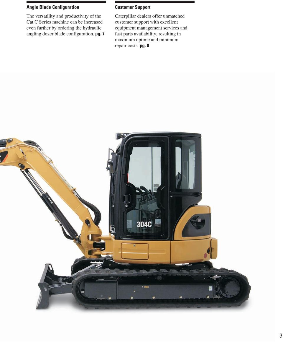 7 Customer Support Caterpillar dealers offer unmatched customer support with excellent equipment