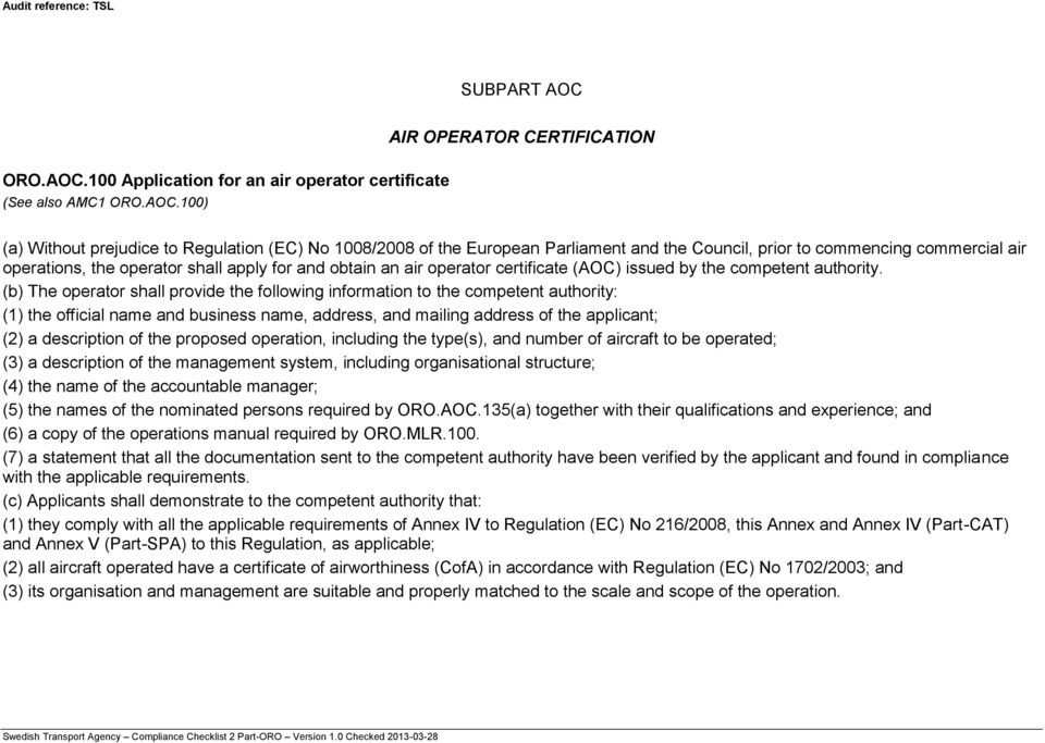 100 Application for an air operator certificate (See also AMC1 ORO.AOC.