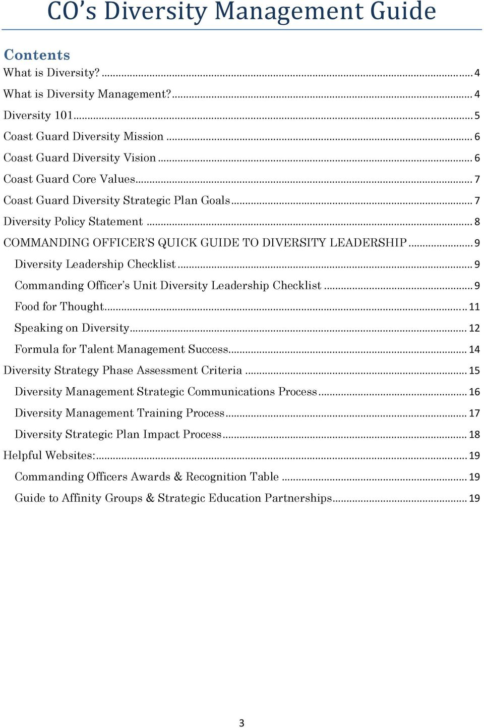 .. 9 Commanding Officer s Unit Diversity Leadership Checklist... 9 Food for Thought... 11 Speaking on Diversity... 12 Formula for Talent Management Success.