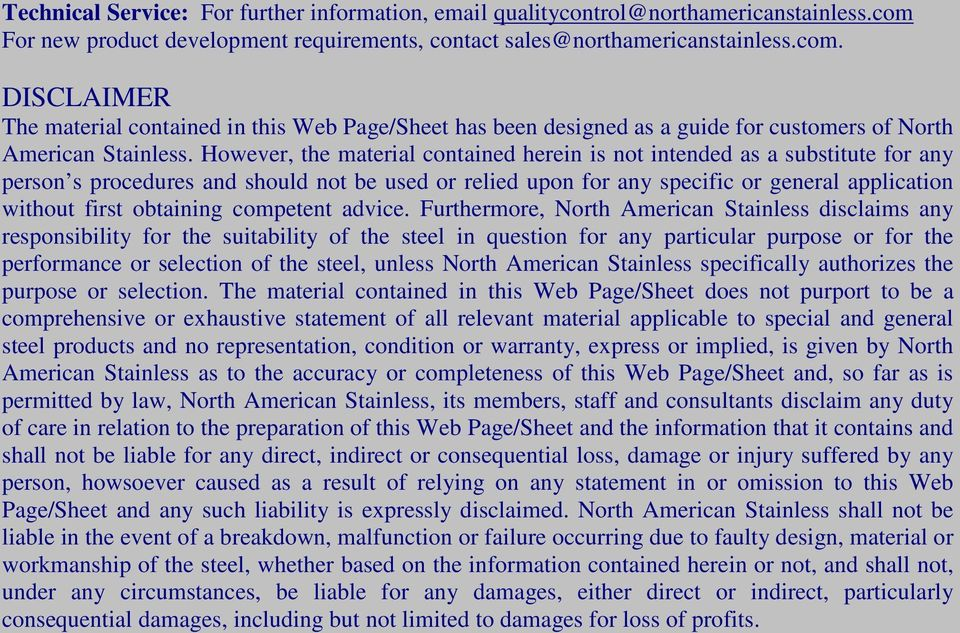 DISCLAIMER The material contained in this Web Page/Sheet has been designed as a guide for customers of North American Stainless.