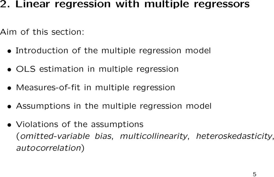 multiple regression Assumptions in the multiple regression model Violations of the