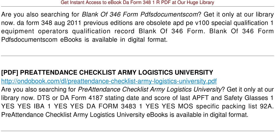 Blank Of 346 Form Pdfsdocumentscom ebooks is available in digital format. [PDF] PREATTENDANCE CHECKLIST ARMY LOGISTICS UNIVERSITY http://ondobook.
