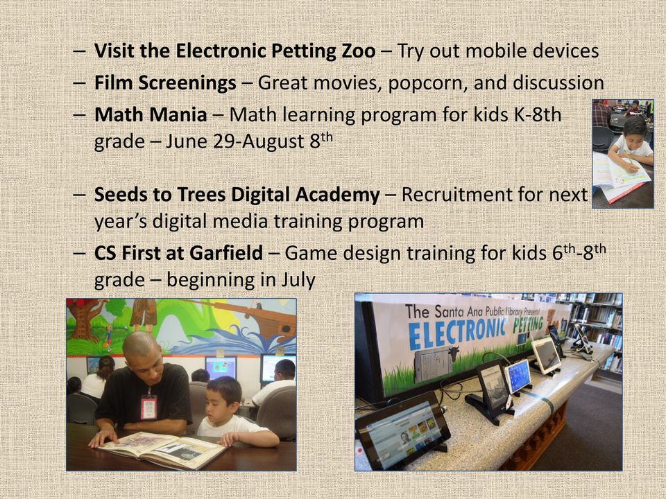 29-August 8 th Seeds to Trees Digital Academy Recruitment for next year s digital media
