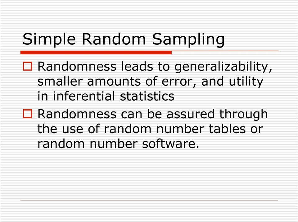 utility in inferential statistics Randomness can be