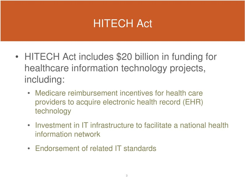 providers to acquire electronic health record (EHR) technology Investment in IT