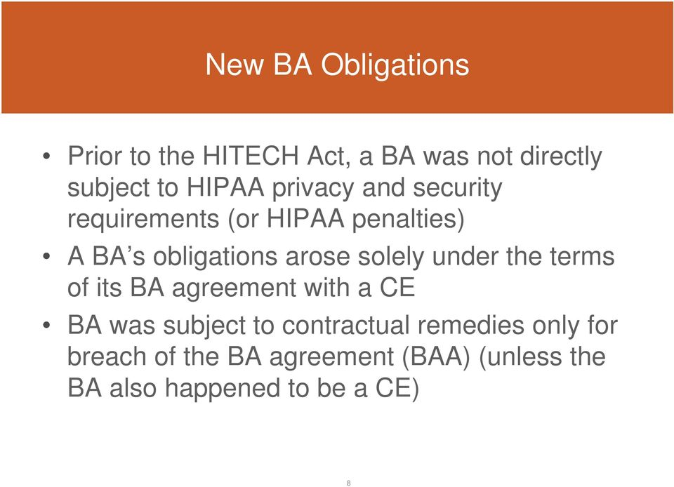 solely under the terms of its BA agreement with a CE BA was subject to contractual