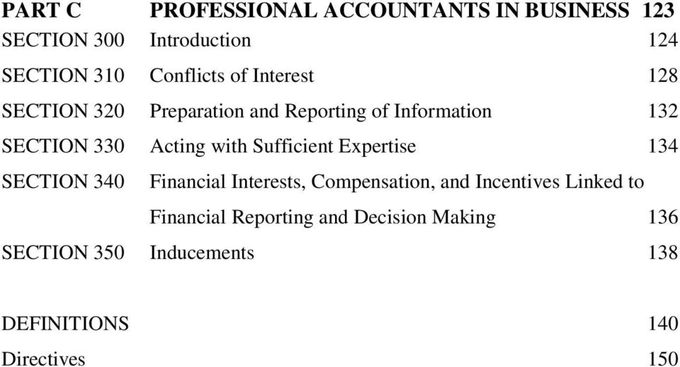 Sufficient Expertise 134 SECTION 340 Financial Interests, Compensation, and Incentives Linked to