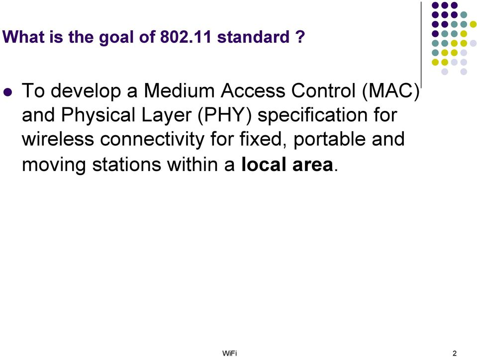Physical Layer (PHY) specification for wireless