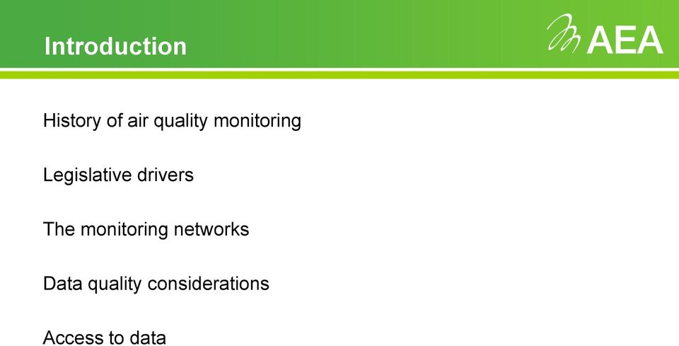 drivers The monitoring networks