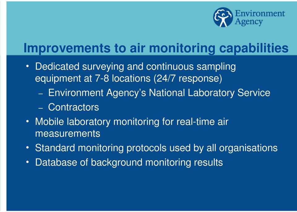 Service Contractors h Mobile laboratory monitoring for real-time air measurements h