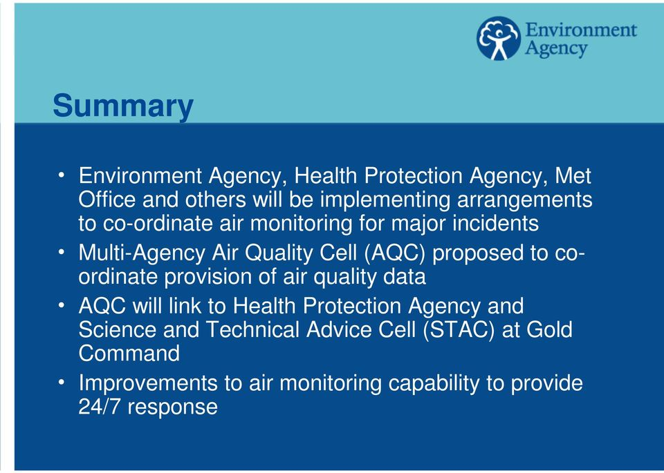 proposed to coordinate provision of air quality data h AQC will link to Health Protection Agency and