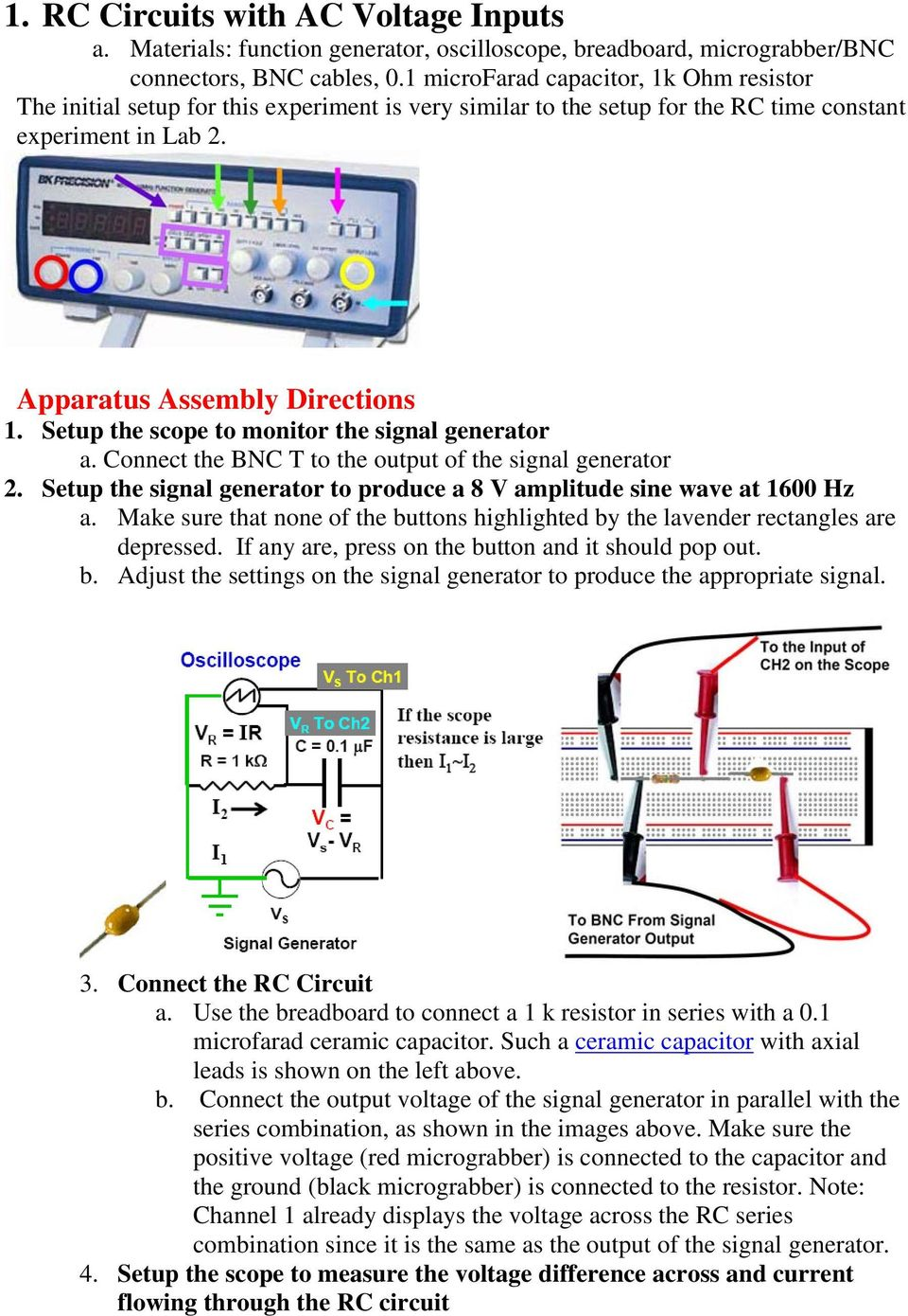 Physics 15b Lab 4 Responses To Time Dependent Voltages Pdf Of The Op Circuit Is On Impedance Rc Series Diagram Setup Scope Monitor Signal Generator A Connect Bnc T