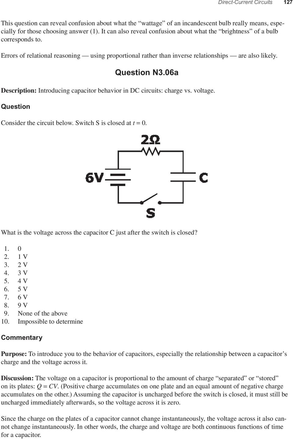06a Description: Introducing capacitor behavior in DC circuits: charge vs. voltage. Question Consider the circuit below. Switch S is closed at t = 0.