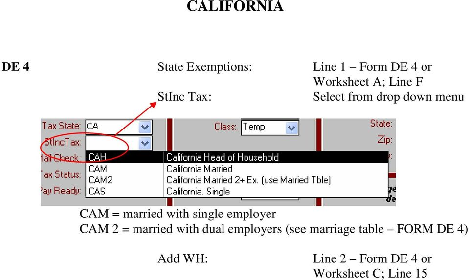 with single employer CAM 2 = married with dual employers (see