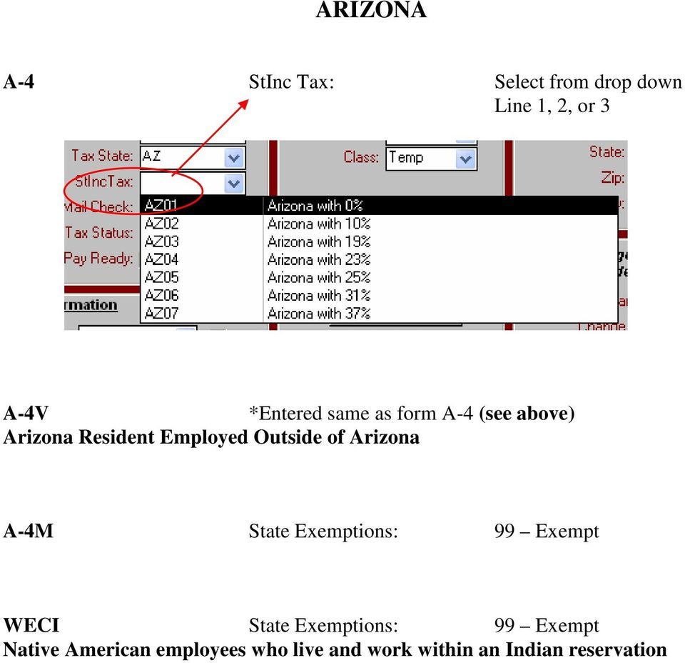 of Arizona A-4M State Exemptions: 99 Exempt WECI State Exemptions: 99