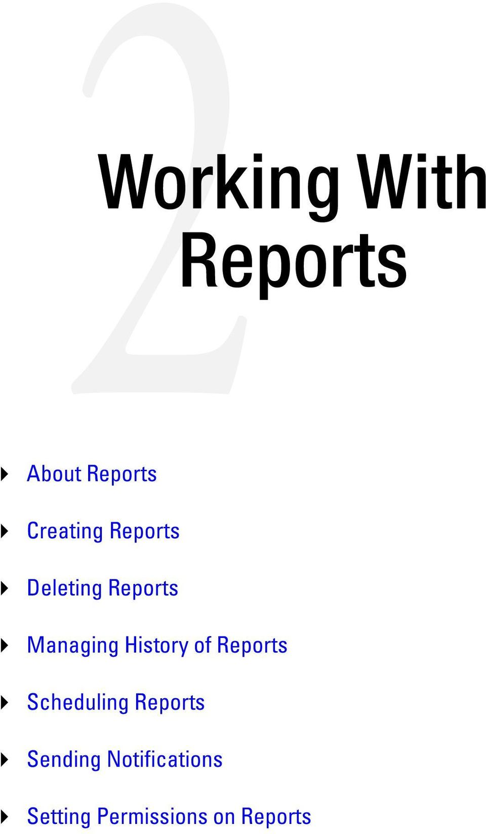 Managing History of Reports Scheduling