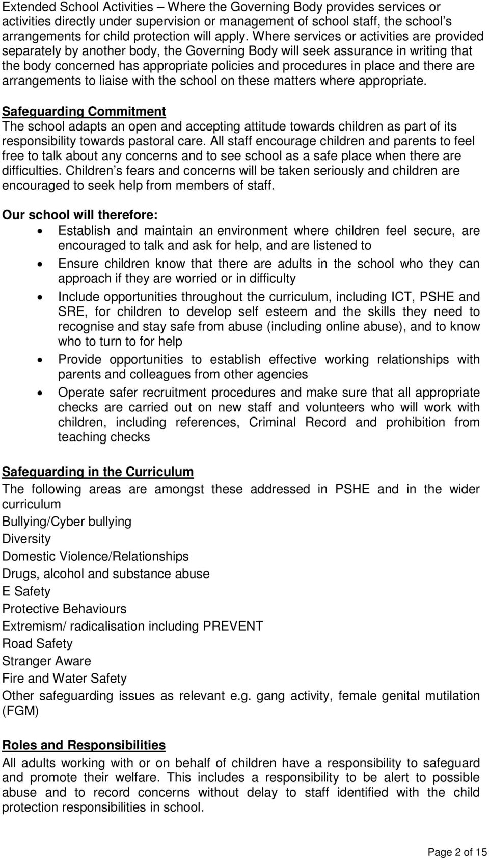 there are arrangements to liaise with the school on these matters where appropriate.