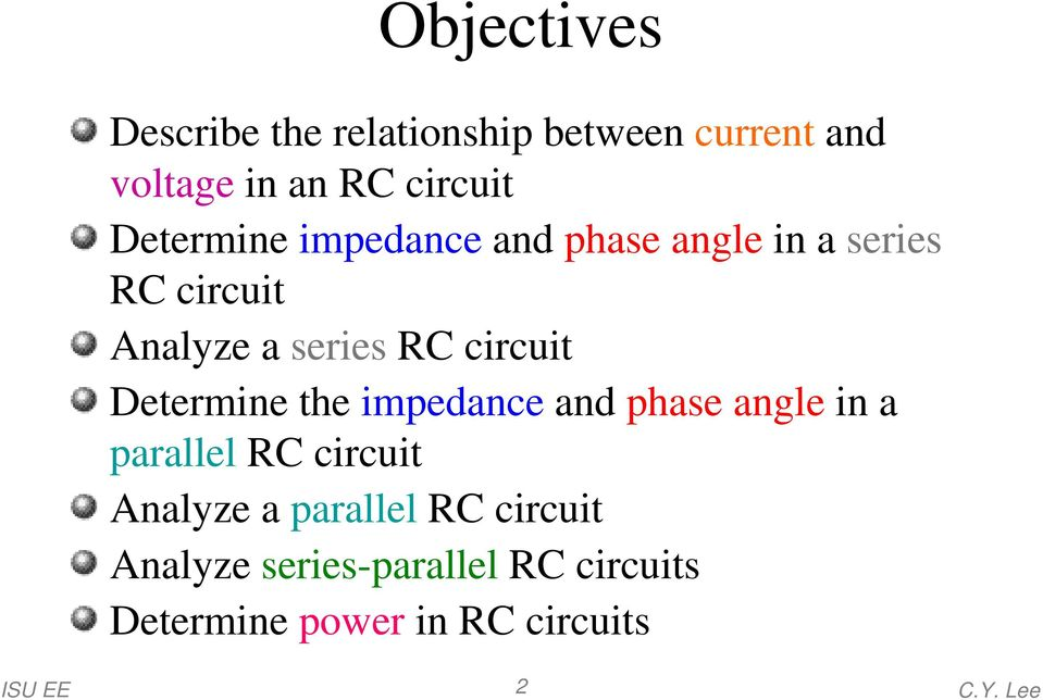 circuit Determine the impedance and phase angle in a parallel RC circuit Analyze a