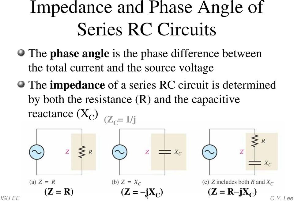series RC circuit is determined by both the resistance (R) and the capacitive