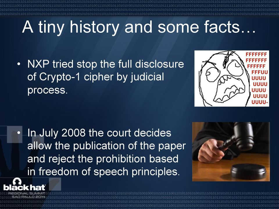 In July 2008 the court decides allow the publication of