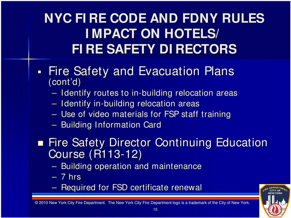 video materials for FSP staff training Building Information Card Fire Safety Director Continuing