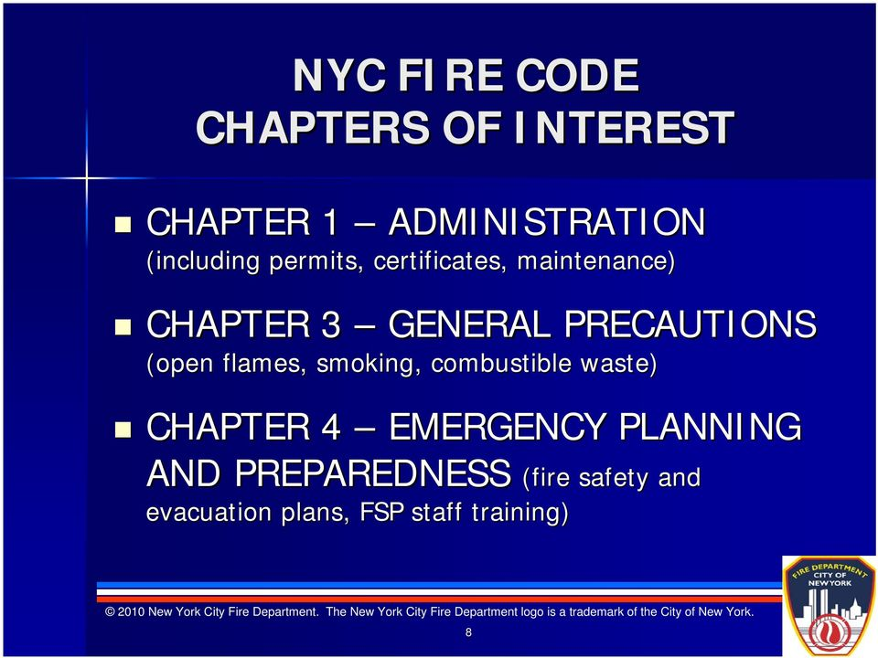 (open flames, smoking, combustible waste) CHAPTER 4 EMERGENCY PLANNING