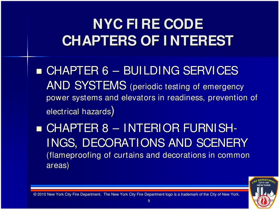 prevention of electrical hazards) CHAPTER 8 INTERIOR FURNISH- INGS,
