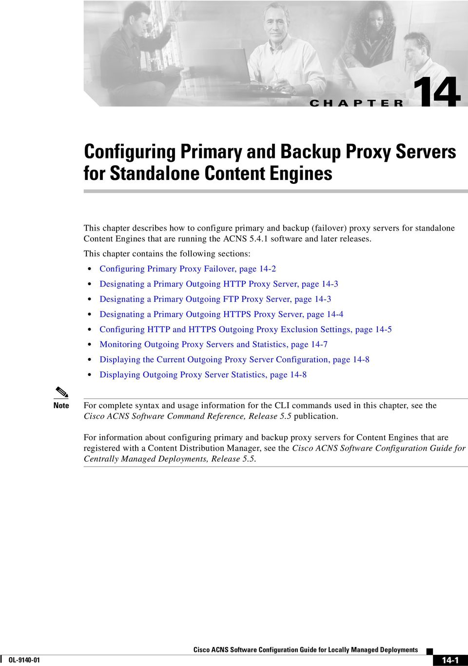 This chapter contains the following sections: Configuring Primary Proxy Failover, page 14-2 Designating a Primary Outgoing HTTP Proxy Server, page 14-3 Designating a Primary Outgoing FTP Proxy
