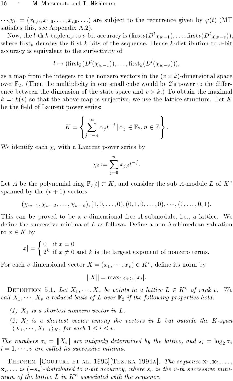 Hence k-distribution to v-bit accuracyis equivalent to the surjectivityof l 7!