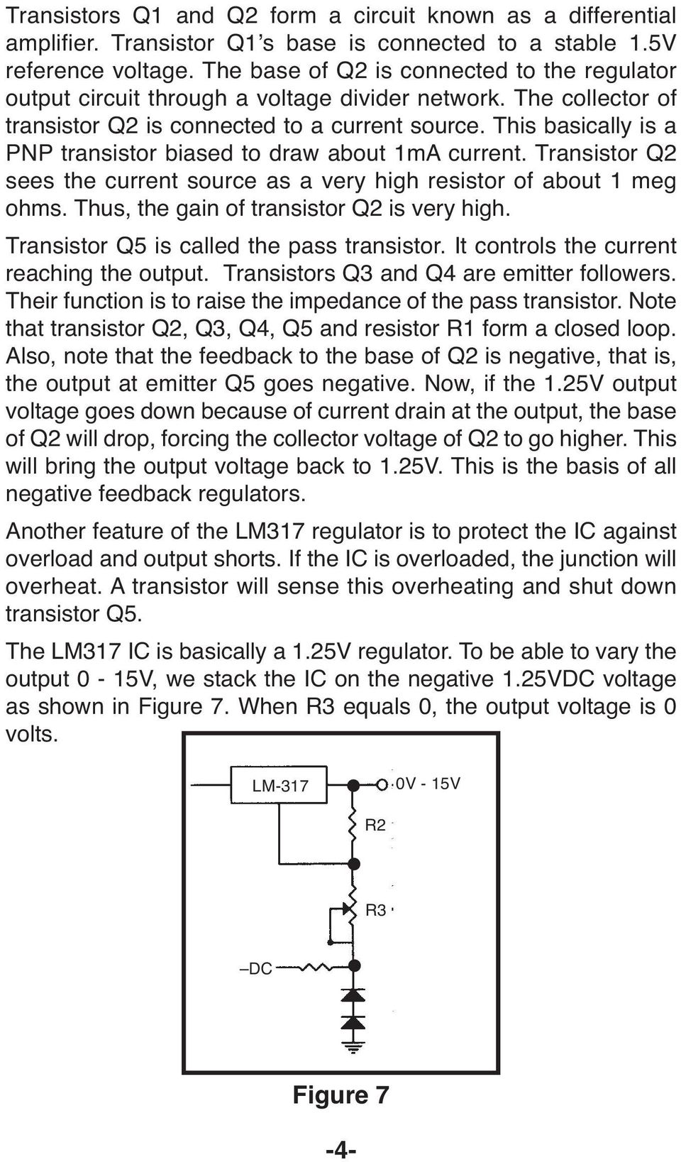This basically is a PNP transistor biased to draw about 1mA current. Transistor Q2 sees the current source as a very high resistor of about 1 meg ohms. Thus, the gain of transistor Q2 is very high.