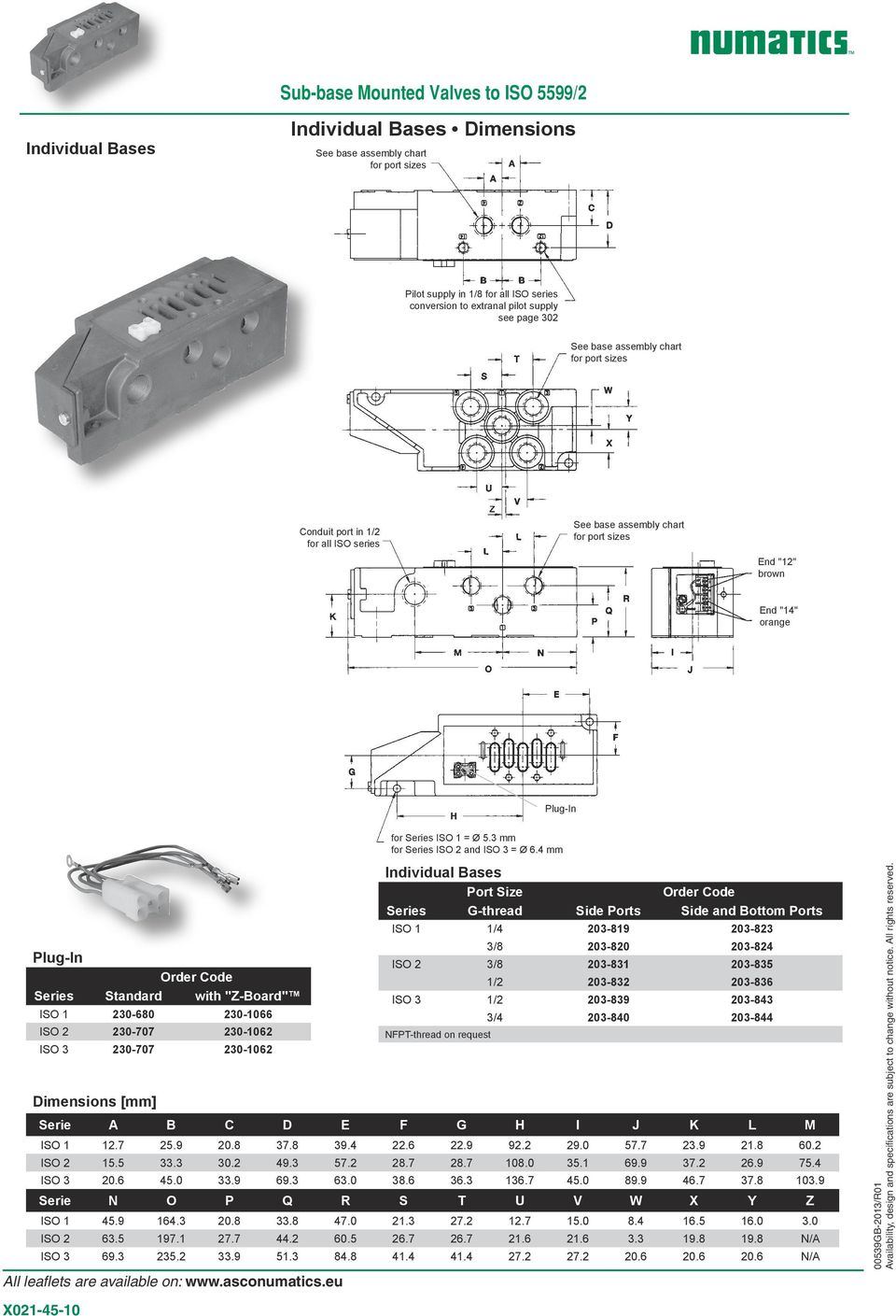 "4 mm Plug-In Series Standard with ""Z-Board"" ISO 1 230-680 230-1066 ISO 2 230-707 230-1062 ISO 3 230-707 230-1062 Dimensions [mm] Individual Bases Port Size Series G-thread Side Ports Side and Bottom"