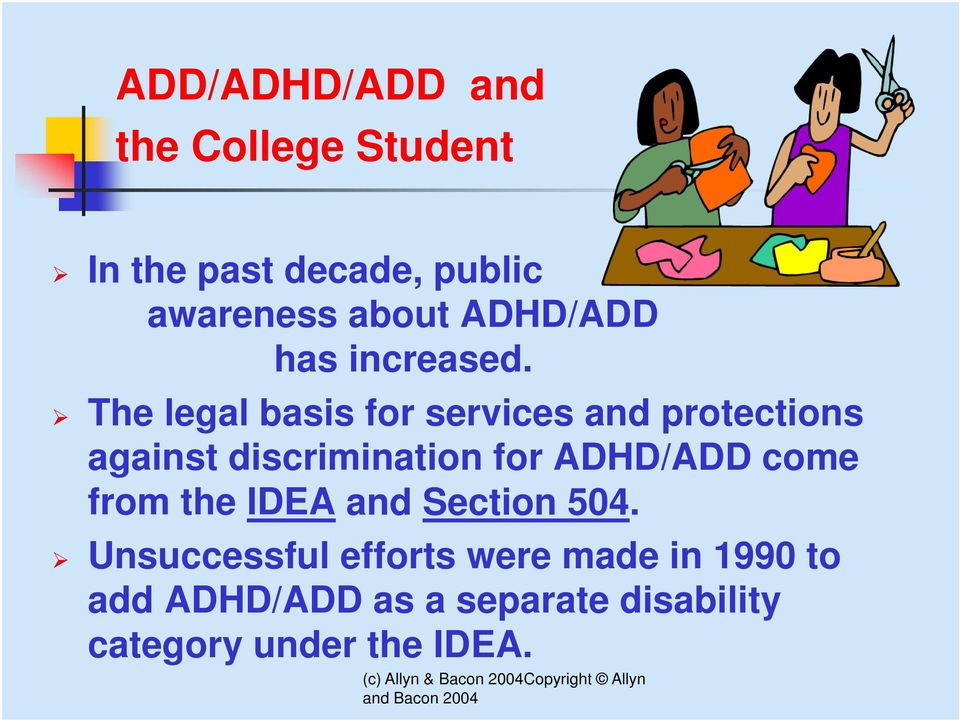 The legal basis for services and protections against discrimination for ADHD/ADD