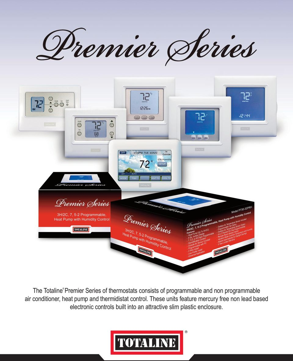 The Totaline Premier Series Of Thermostats Consists Programmable Heat Pump Thermostat Wiring Diagram Thermidistat Control