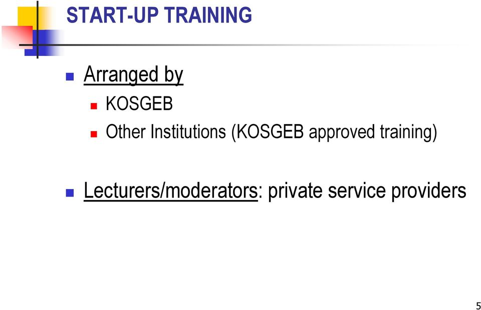 (KOSGEB approved training)