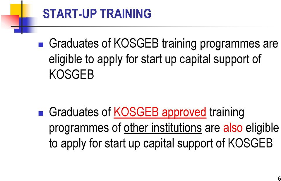 Graduates of KOSGEB approved training programmes of other