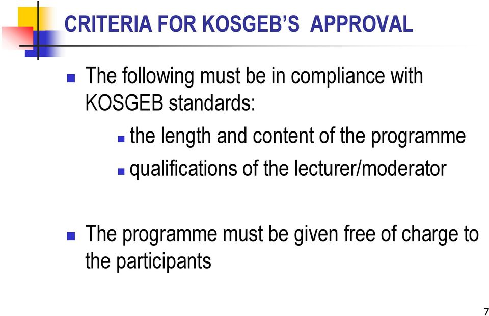 of the programme qualifications of the lecturer/moderator