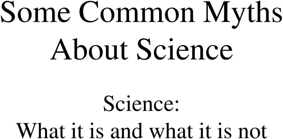 Science: What it