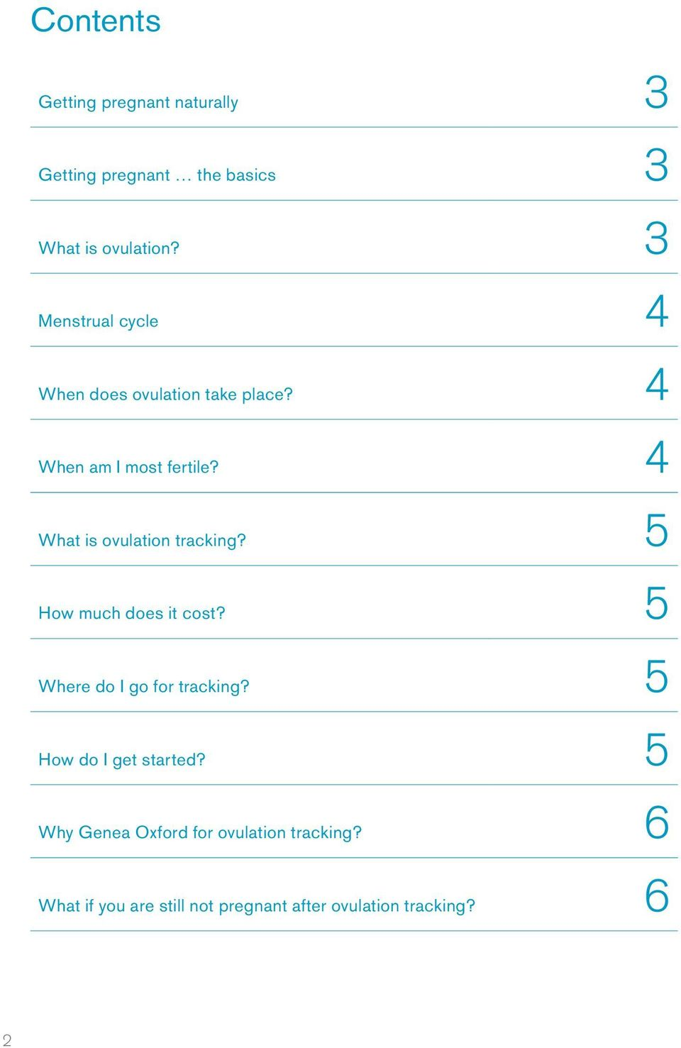 4 What is ovulation tracking? 5 How much does it cost? 5 Where do I go for tracking?