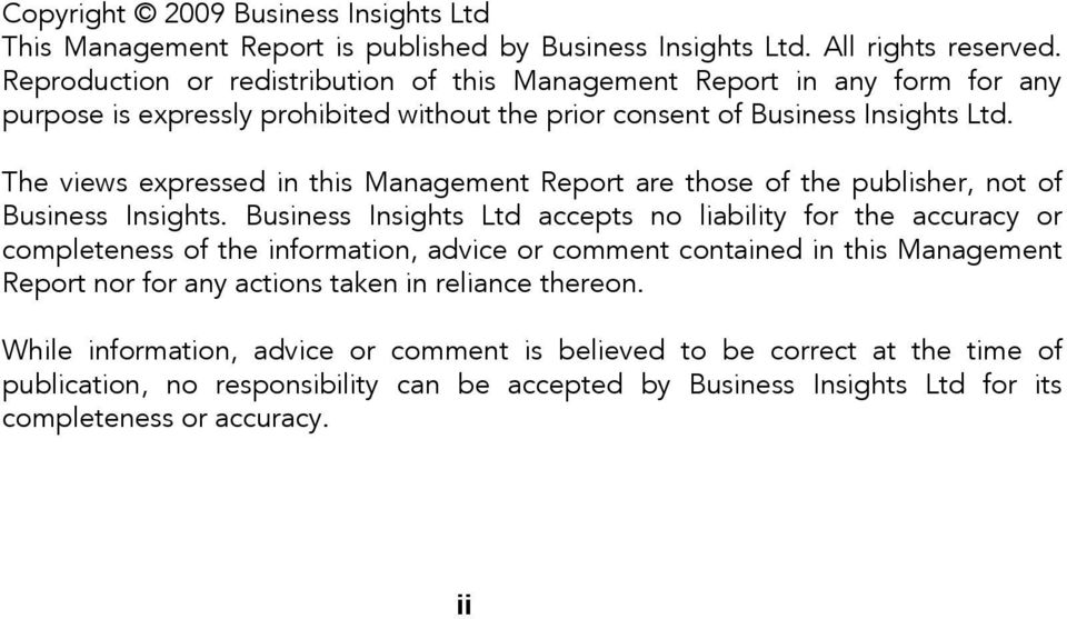 The views expressed in this Management Report are those of the publisher, not of Business Insights.