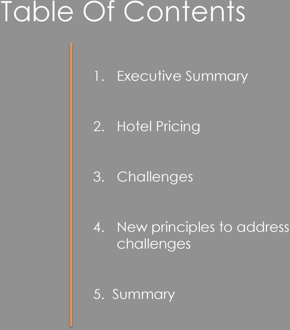 Hotel Pricing 3. Challenges 4.