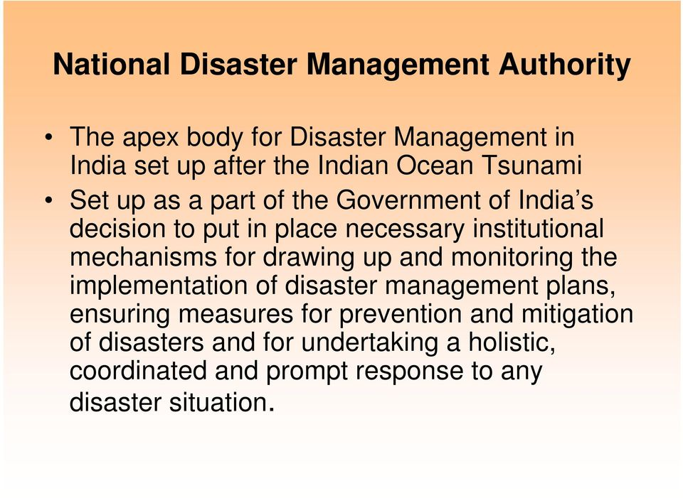 mechanisms for drawing up and monitoring the implementation of disaster management plans, ensuring measures for