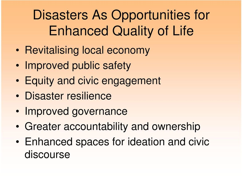 civic engagement Disaster resilience Improved governance Greater