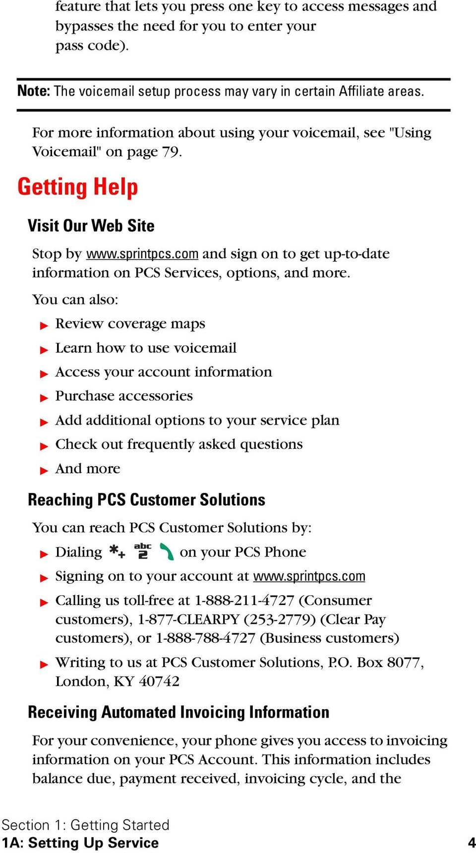 com and sign on to get up-to-date information on PCS Services, options, and more.