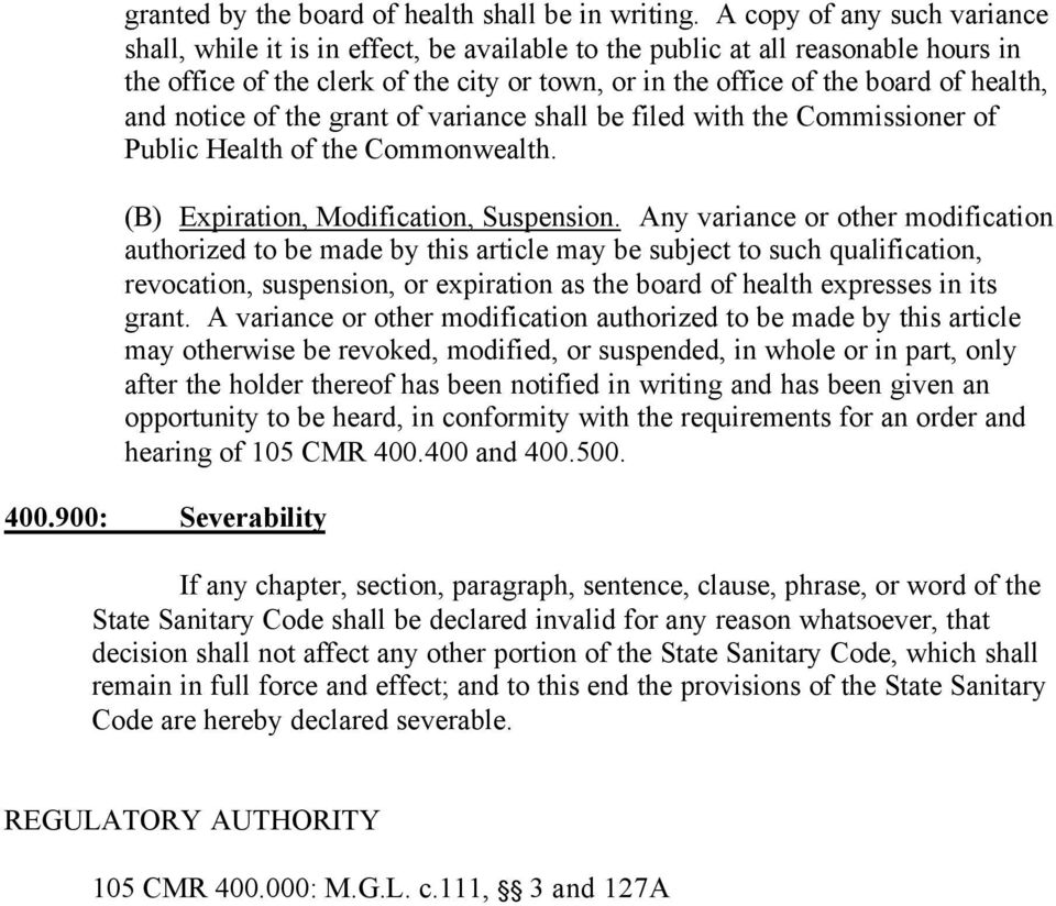 and notice of the grant of variance shall be filed with the Commissioner of Public Health of the Commonwealth. (B) Expiration, Modification, Suspension.