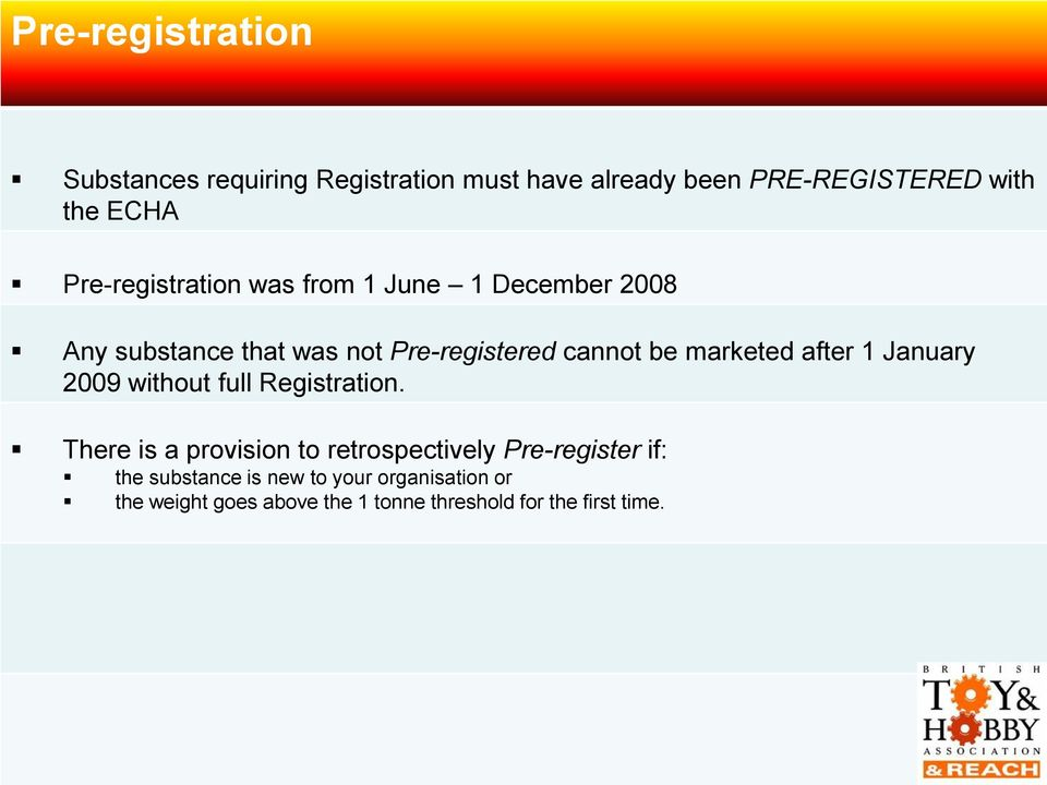 marketed after 1 January 2009 without full Registration.