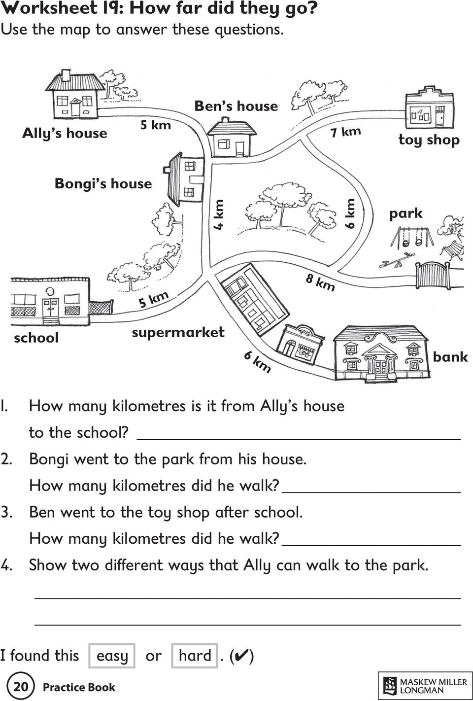 How many kilometres is it from Ally s house to the school? 2. Bongi went to the park from his house.